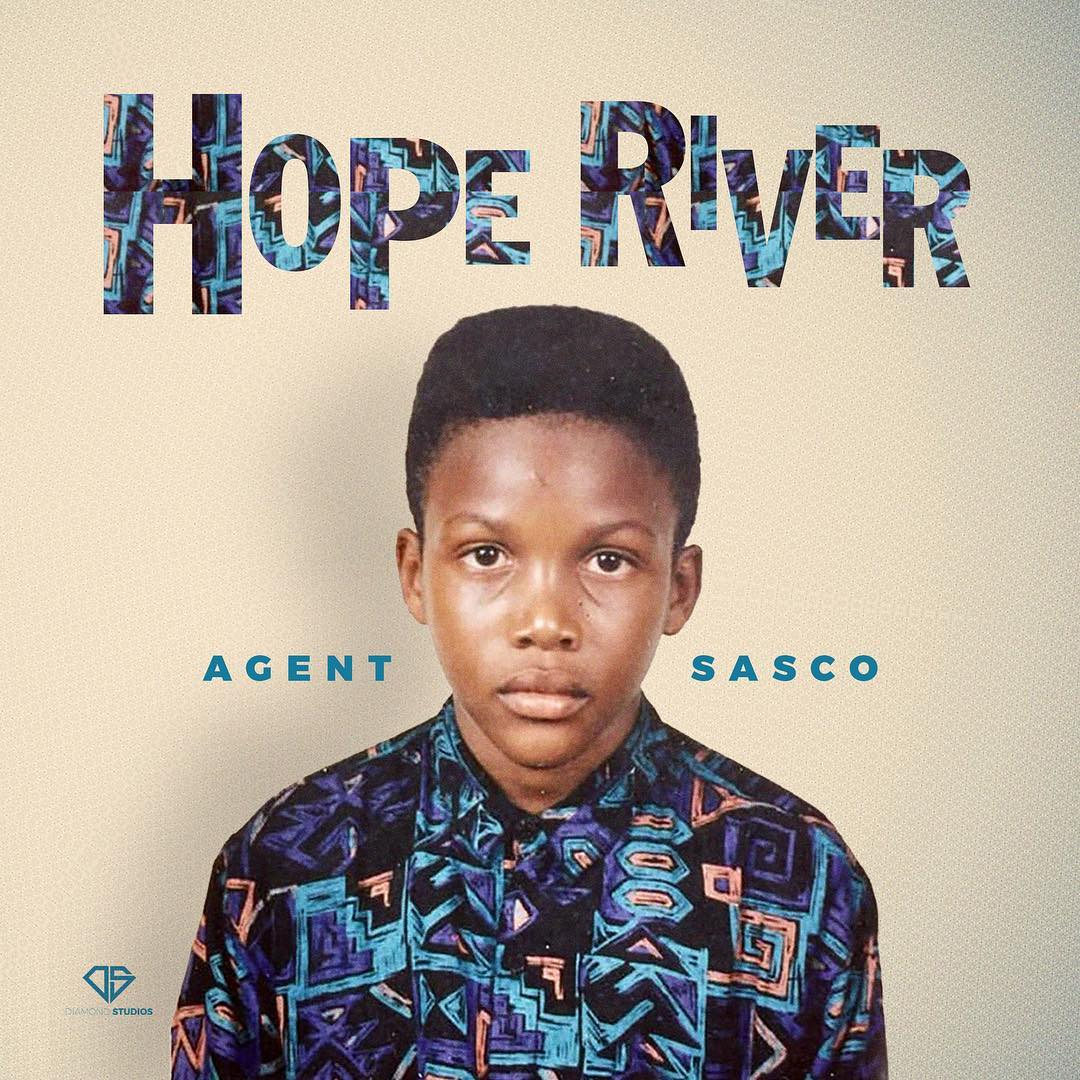 Agent Sasco Hope River Album Now Availabel for Pre-Order