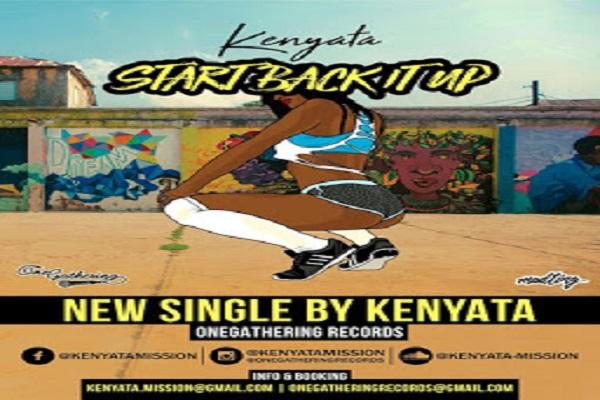Kenyata - Start Back It Up Lyrics