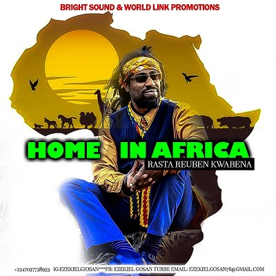 Rasta Reuben Kwabena to Release Home Coming Album
