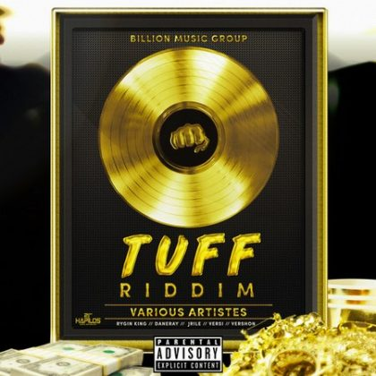 Tuff Riddim – Billion Music Group