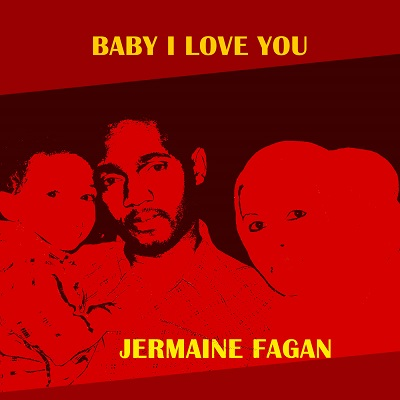 Jermaine Fagan releases new single Baby I Love You
