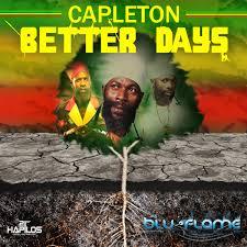 Blu-Flame Music - Capleton - Better Days {Celestial Riddim}