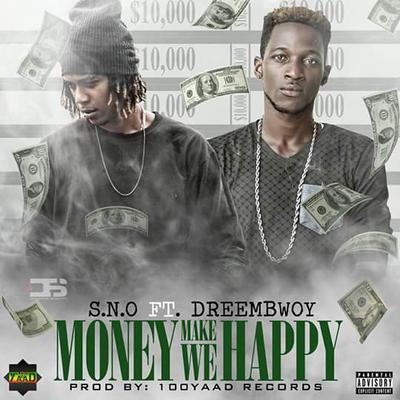 S.N.O ft Dreembwoy -Money mek we Happy (dancehall recording Artist)