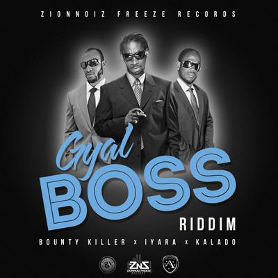 Gyal Boss Riddim