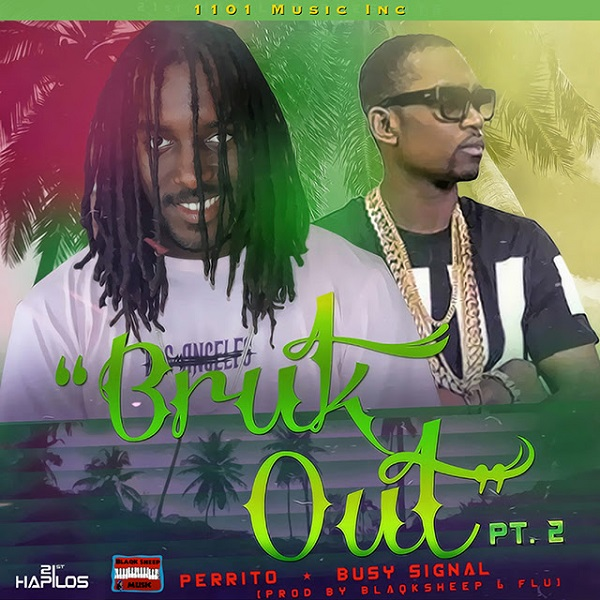 Perrito Ft. Busy Signal - Bruk Out Pt.2