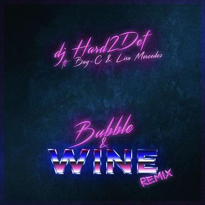 Lisa Mercedez - Bubble & Wine Remix