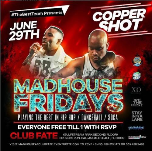 Copper Shot Sound inside MadHouse Fridays