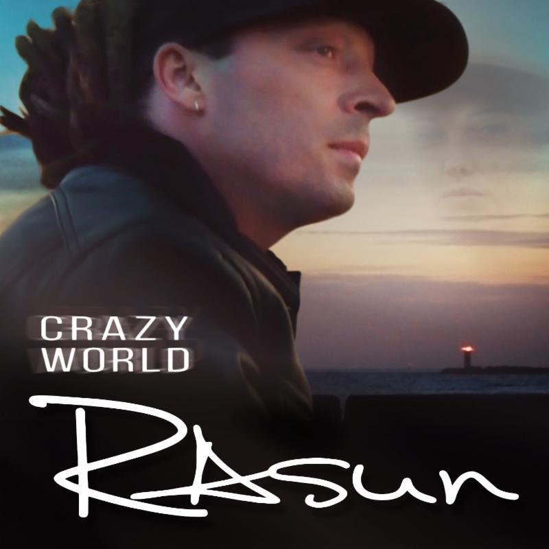 Rasun - Crazy World - Official Music Video