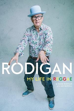 David Rodigan - My Life in Reggae