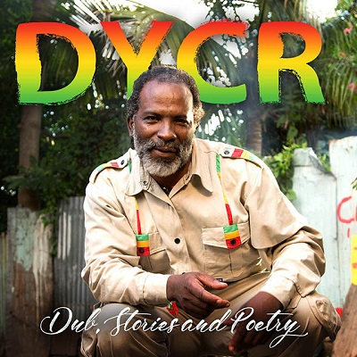 DYCR Delivers Third Reggae Dub Album Dub, Stories and Poetry