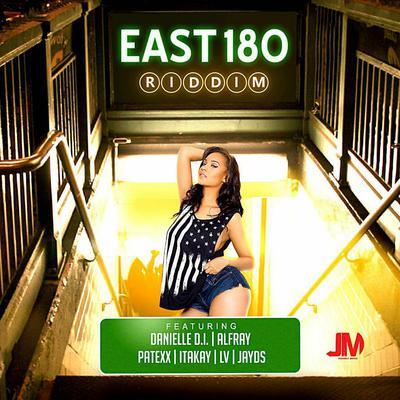 East 180 Riddim