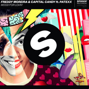Freddy Moreira & Capital Candy ft. Patexx - Mood For Loving' Official Lyric Video