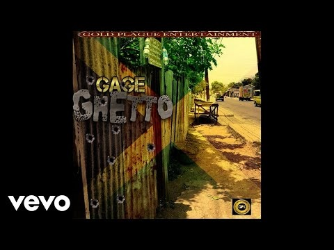 Gage - Ghetto produced by Gold Plaque Entertainment