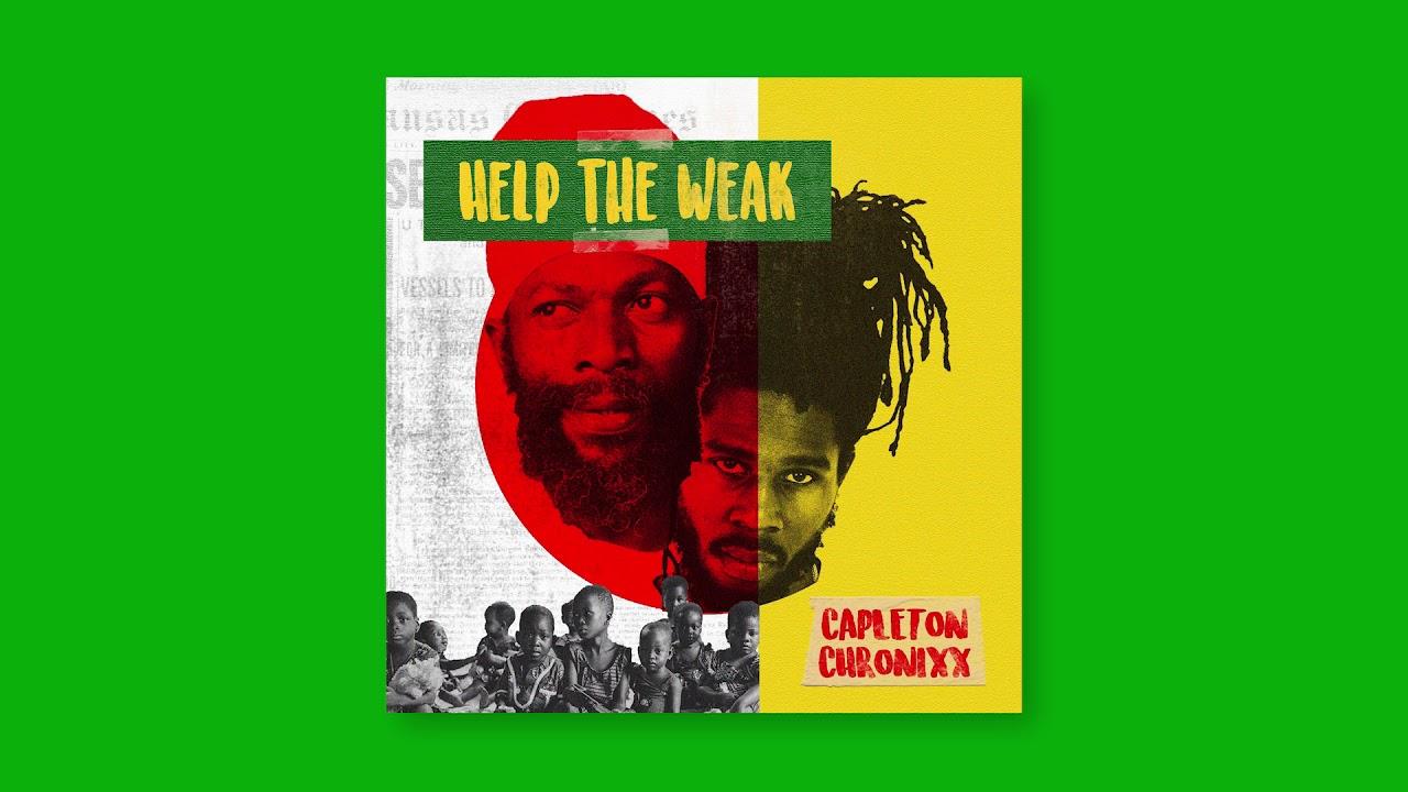 Capleton & Chronixx - Help the Weak Lyrics