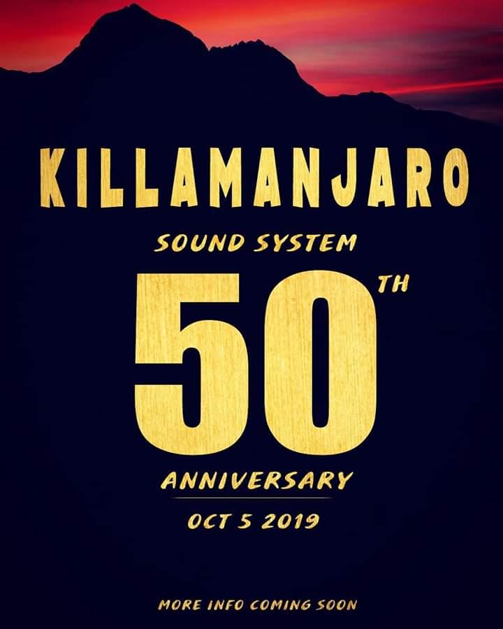 Killamanjaro Sound System Celebrates 50 years in Dancehall