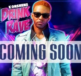 Konshens Drink & Rave