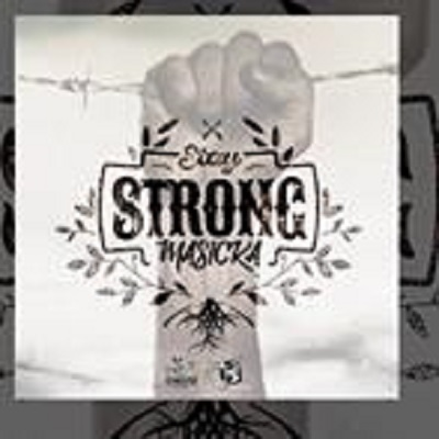 Masicka - Stay Strong