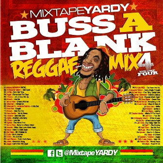 MixtapeYARDY presents Buss A Blank! V4