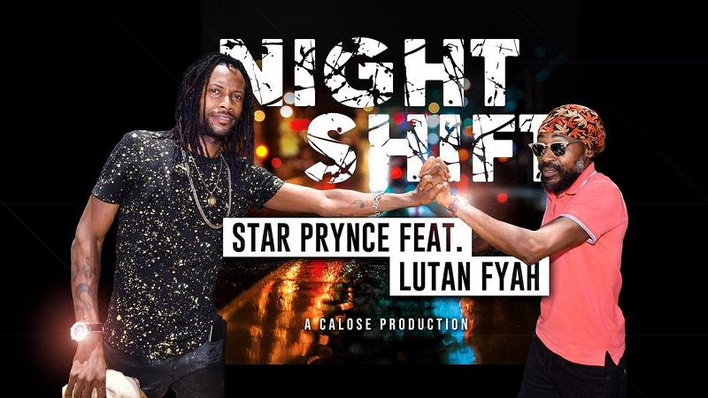 Star Prynce Night Shift feat. Lutan Fyah