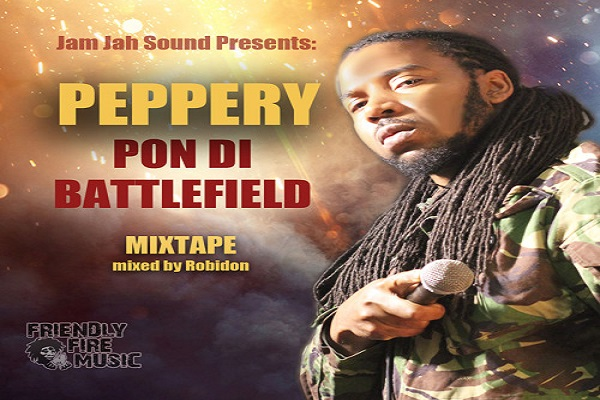 Peppery Pon Di Battlefield Mixtape