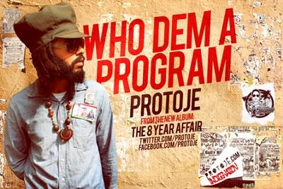 Protoje Who Dem a Program Lyrics