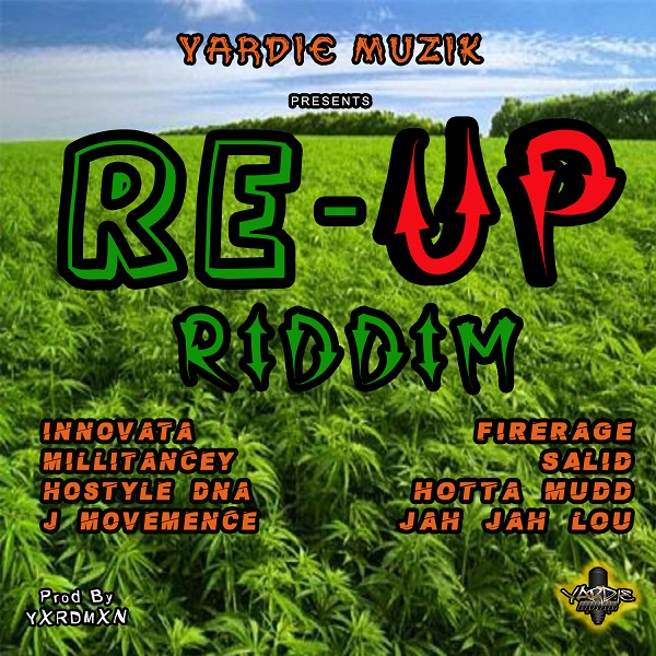 Yardie Muzik - Re-Up Riddim 2018