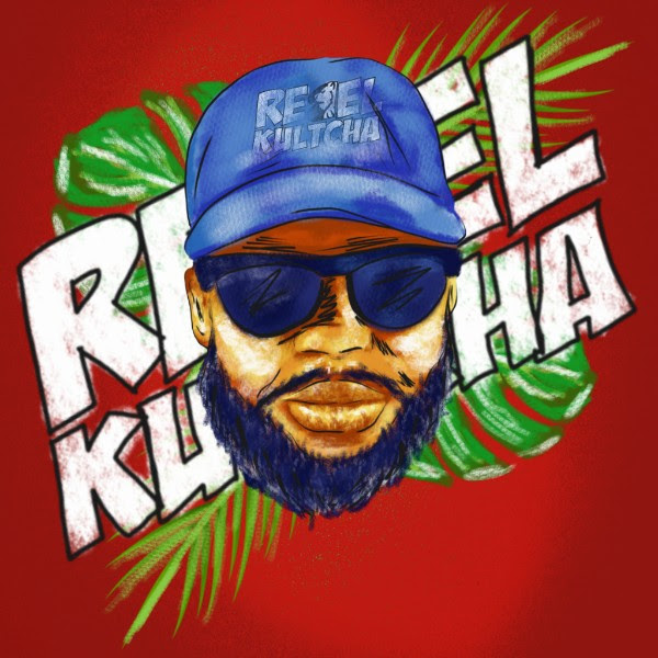 Rebel Kultcha Album Out Now!