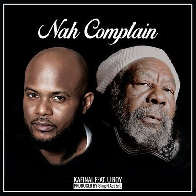 Nah Complain