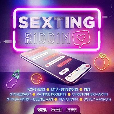 Sexting Riddim - Jonny Blaze, Stadic & Dj Perf