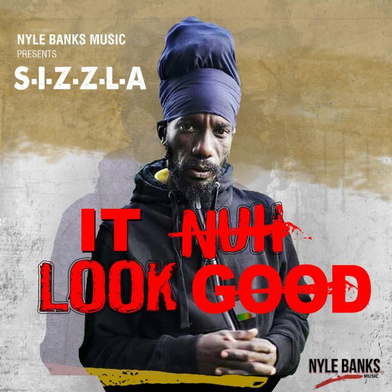Sizzla - It Nuh Look Good