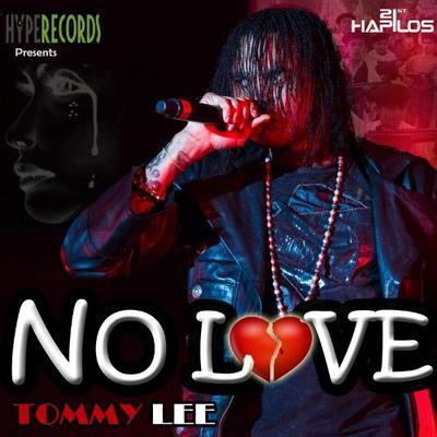 Tommy Lee Sparta No Love