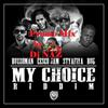 My Choice Riddim promo mix by Dj Naz (gurlpower)