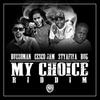My Choice Riddim Cover