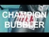 Champion  Bubbler