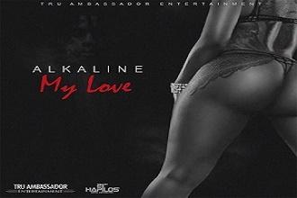 Alkaline - My Love