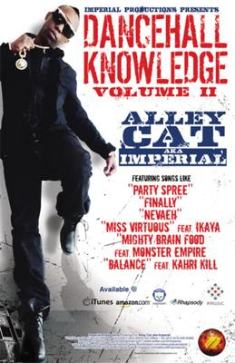 Alley Cat Dancehall Knowledge Volume II