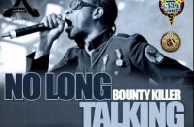 Bounty Killer No Long Talking