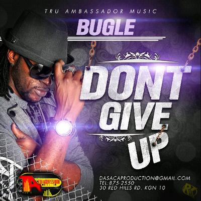 Bugle Don't give Up