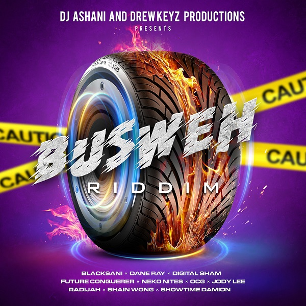 Busweh Riddim produced by Drewkeyz Productions