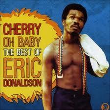 Eric Donaldson Cherry O Baby