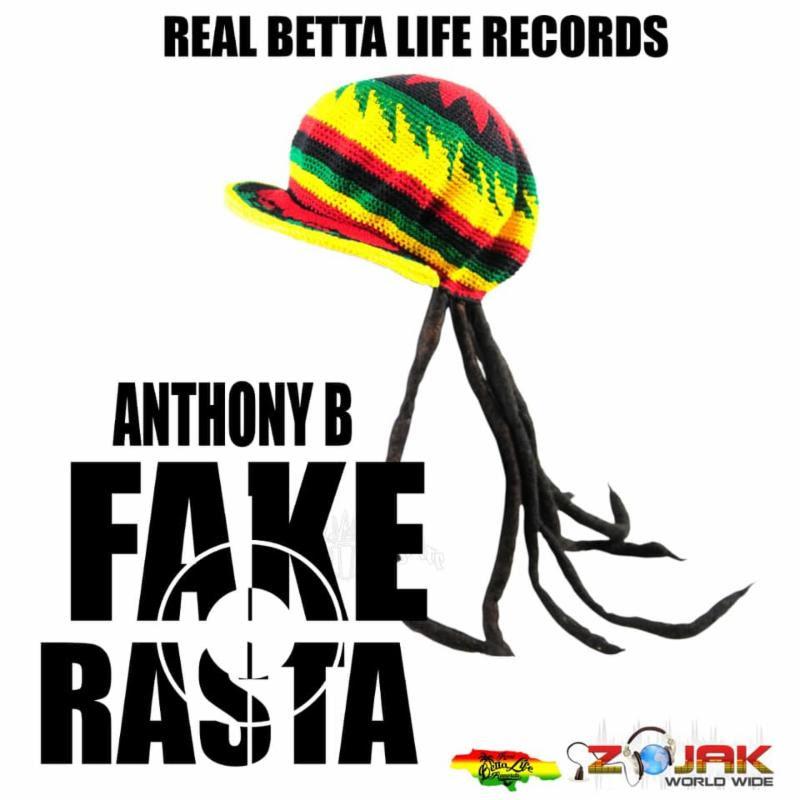 Anthony B - Fake Rastas