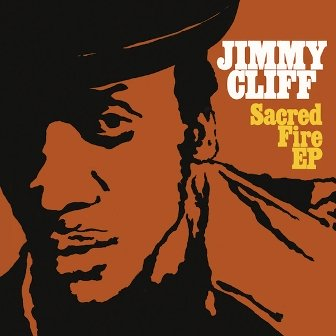 Jimmy Cliff's Sacred Fire
