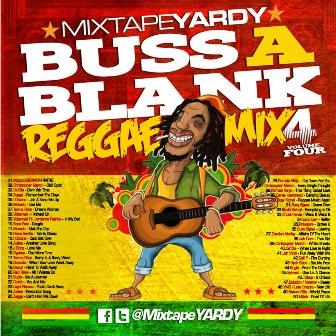 MixtapeYARDY presents Buss A Blank! V4
