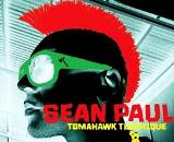 Sean Paul Tomahaw Technique