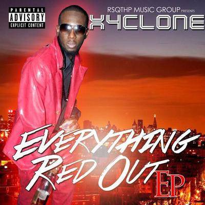 Xyclone Everthing Red Out EP