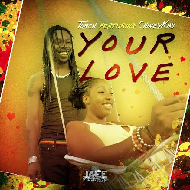 Torch and Chiney Kiki - Your Love