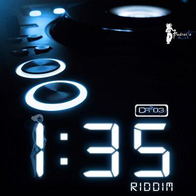 1:35 Riddim